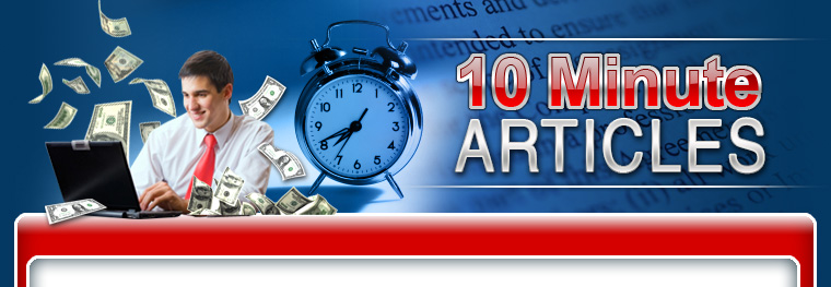 10 Minute Articles