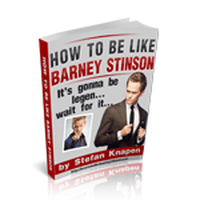 How to be like Barney Stinson